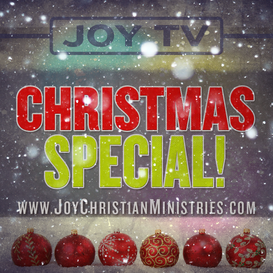 Joy T.V. West Sacramento California Church Christmas Special Christian Pentecostal Risen King Alive