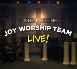 Joy Worship Team Live Church West Sacramento California praise Jesus anointed powerful Myers
