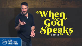 Pastor Brandon Myers sermon series on when God speaks part 2 at Joy Christian Church in West Sacramento