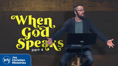 Pastor Brandon Myers sermon series on when God speaks part 4 at Joy Christian Church in West Sacramento